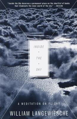 Inside the Sky By Langewiesche, William